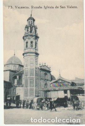 POSTAL VALENCIA RUZAFA IGLESIA DE SAN VALERO EDITOR GRAFOS MADRID - -C-19 (Postales - España - Comunidad Valenciana Antigua (hasta 1939))
