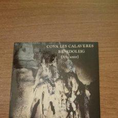 Postales: POSTAL BENIDOLEIG ALICANTE COVA LES CALAVERES LA CAMPANA SIN CIRCULAR . Lote 116194711