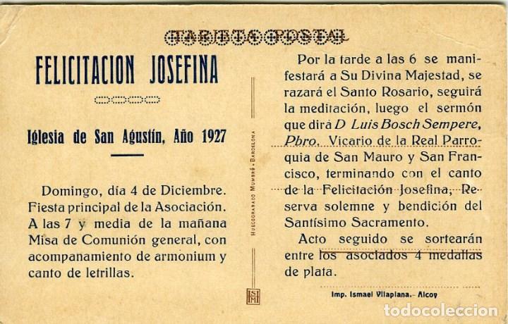 Postales: ALCOY. FELICITACIÓN JOSEFINA EN IGLESIA DE SAN AGUSTÍN, AÑO 1927. DORSO IMPRESO CON EL PROGRAMA..... - Foto 2 - 116800043