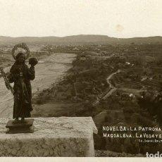Postales: NOVELDA (ALICANTE). LA PATRONA STA. MARIA MAGDALENA. LA VEGA Y EL PUEBLO. FOTOGRÁFICA.. Lote 116838691