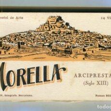Postales: MORELLA ARCIPRESTAL BLOC DE POSTALES 14,5 X 8,5 CMS -L. ROSIN- -ROMAN BELTRAN- VER DESCRIPCION. Lote 118944147