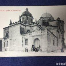 Postales: POSTAL ANTIGUA ELCHE IGLESIA SANTA MARÍA FOTOTIPIA THOMAS N 1906 NO ESCRITA NI CIRCULADA. Lote 128009575