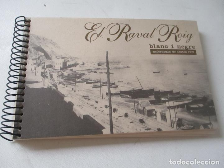 LIBRITO DE:EL RAVAL ROIG BLANC I NEGRE- MAJORDOMIA DE FESTES 1997- 20 POSTALES INCLUIDAS LAS TAPAS (Postales - España - Comunidad Valenciana Antigua (hasta 1939))