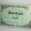 Postales: JÁVEA DE AYER ••• TACO CON 10 POSTALES DE LA LOCALIDAD ••• REEDICIÓN. Lote 130336827