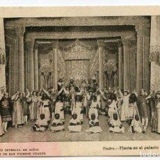Postales: VALENCIA COLEGIO IMPERIAL DE NIÑOS HUÉRFANOS DE SAN VICENTE FERRER. TEATRO FIESTA PALACIO HERODES. Lote 131104316