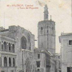 Postales: P-8557. POSTAL VALENCIA, CATEDRAL Y TORRE DEL MIGUELETE. Nº 95.. Lote 132294906