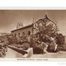 Postales: BALNEARIO DE BELLUS.- FACHADA CAPILLA. Lote 132433578