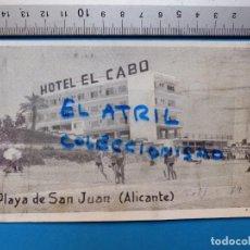 Postales: ALICANTE - PLAYA DE SAN JUAN, HOTEL EL CABO. Lote 132449354