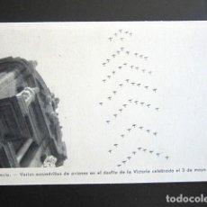 Postales: POSTAL VALENCIA. DESFILE DE LA VICTORIA. FRANCO. ESCUADRILLAS AVIONES. REVERSO OBSEQUIO, FERRETERÍA. Lote 133024046