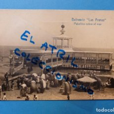 Postales: VALENCIA - BALNEARIO LAS ARENAS, PABELLON SOBRE EL MAR - POSTAL FOTOGRAFICA. Lote 133290934