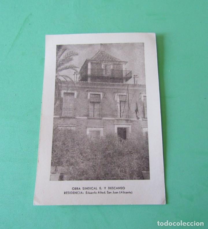 SAN JUAN (ALICANTE) OBRA SINDICAL E. Y DESCANDO RESIDENCIA EDUARDO ALTET SIN ESCRIBIR VER REVERSO (Postales - España - Comunidad Valenciana Moderna (desde 1940))