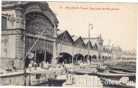 VALENCIA. PUERTO. DEPOSITO DE MERCANCÍAS (Postales - España - Comunidad Valenciana Antigua (hasta 1939))