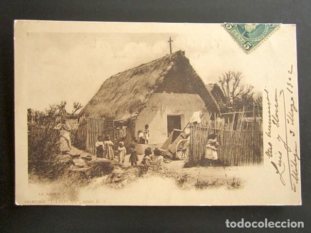 POSTAL VALENCIA. LA BARRACA. COLECCIÓN CÁNOVAS. SERIE F. PRIMERA EDICIÓN. CIRCULADA. AÑO 1902. (Postales - España - Comunidad Valenciana Antigua (hasta 1939))