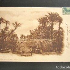 Postales: POSTAL ALICANTE. UN ADUAR EN ELCHE. COLECCIÓN CÁNOVAS SERIE F. PRIMERA EDICIÓN. CIRCULADA AÑO 1902. Lote 138161926