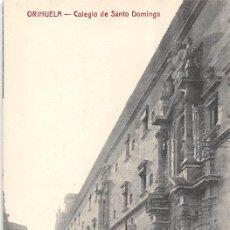 Postales: ORIHUELA (ALICANTE).- COLEGIO DE SANTO DOMINGO. Lote 140372422