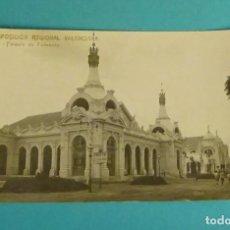 Postales: EXPOSICIÓN REGIONAL VALENCIANA - 15. PALACIO DE FOMENTO. CARTE POSTAGE. PARTIDA. Lote 140614866