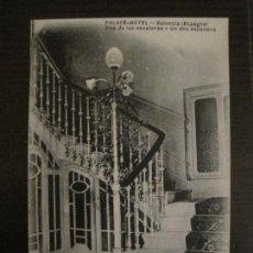Postales: VALENCIA - PALACE HOTEL - UNA DE LAS ESCALERAS - POSTAL ANTIGUA - (54.777). Lote 142469430