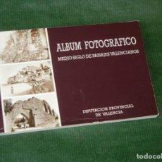 Postales: ALBUM FOTOGRAFICO MEDIO SIGLO DE PAISAJES VALENCIANOS, 20 ANTIGUAS FOTOGRAFIAS - POSTALES 1987. Lote 144766746