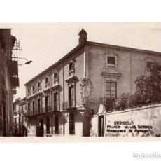 Postales: ORIHUELA.(ALICANTE).- PALACIO DE LOS SEÑORES MARQUESES DE ARNEDA. Lote 146875114