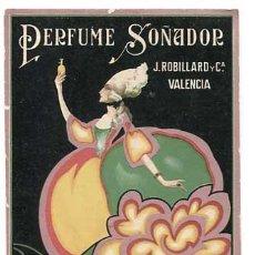 Postales: VALENCIA POSTAL PUBLICITARIA ILUSTRADA PERFUME SOÑADOR LIT S. DURÁ. SIN CIRCULAR. Lote 147067654