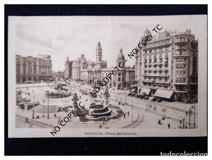 POSTAL VALENCIA - PLAZA DEL CAUDILLO (Postales - España - Comunidad Valenciana Antigua (hasta 1939))