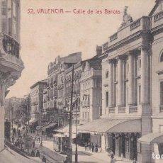 Postales: POSTAL DE VALENCIA - CALLE DE LAS BARCAS. Lote 152112158
