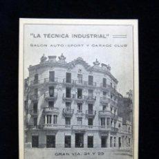 Postales: ANTIGUA POSTAL LA TÉCNICA INDUSTRIAL, SALÓN AUTO-SPORT Y GARAGE CLUB. VALENCIA. PERFECTA. AÑOS 20 (3. Lote 152416982