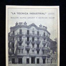 Postales: ANTIGUA POSTAL LA TÉCNICA INDUSTRIAL, SALÓN AUTO-SPORT Y GARAGE CLUB. VALENCIA. PERFECTA. AÑOS 20 (5. Lote 152417226