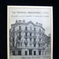 Postales: ANTIGUA POSTAL LA TÉCNICA INDUSTRIAL, SALÓN AUTO-SPORT Y GARAGE CLUB. VALENCIA. PERFECTA. AÑOS 20 (7. Lote 152417354