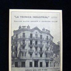 Postales: ANTIGUA POSTAL LA TÉCNICA INDUSTRIAL, SALÓN AUTO-SPORT Y GARAGE CLUB. VALENCIA. PERFECTA. AÑOS 20 (8. Lote 152417422