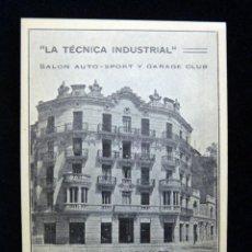 Postales: ANTIGUA POSTAL LA TÉCNICA INDUSTRIAL, SALÓN AUTO-SPORT Y GARAGE CLUB. VALENCIA. PERFECTA. AÑOS 20 (9. Lote 152417514