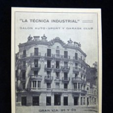 Postales: ANTIGUA POSTAL LA TÉCNICA INDUSTRIAL, SALÓN AUTO-SPORT Y GARAGE CLUB. VALENCIA. PERFECTA. AÑOS 20 (1. Lote 152417626