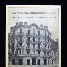 Postales: ANTIGUA POSTAL LA TÉCNICA INDUSTRIAL, SALÓN AUTO-SPORT Y GARAGE CLUB. VALENCIA. PERFECTA. AÑOS 20 (2. Lote 152417798