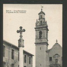 Postales: DENIA-CRUZ ROMANICA-IGLESIA DE SAN ANTONIO-ED. E.FOLQUE-POSTAL ANTIGUA-(57.331). Lote 153232854