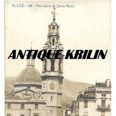 Postales: ALCOY Nº 39 PARROQUIA DE SANTA MARIA . Lote 154448810