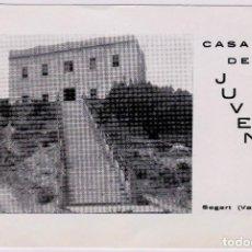 Postales: SEGART VALENCIA CASA DE LA JUVENTUD. ED. SEGART Y EL GARBI PANORAMAS.. Lote 155421078