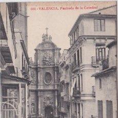 Postales: VALENCIA - FACHADA DE LA CATEDRAL . Lote 156447958