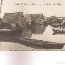 Postales: POSTAL DE VALENCIA - ALBUFERA ,EMBARCADERO DEL SALER .. Lote 157701278