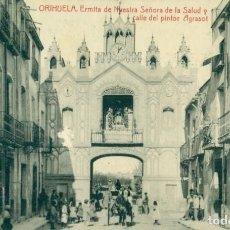 Cartes Postales: ALICANTE ORIHUELA. ERMITA NUESTRA SEÑORA DE LA SALUD Y CALLE PINTOR AGRASOT. PUBLICIDAD. H.1920. Lote 159974714