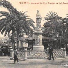 Postais: ALICANTE.- MONUMENTO A LOS MÁRTIRES DE LA LIBERTAD. Lote 165603730