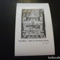 Postales: VILLARREAL CASTELLON URNA DE SAN PASCUAL BAILON. Lote 166011770