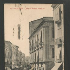 Postales: ALICANTE-CALLE DE RAFAEL ALTAMIRA-86-THOMAS-POSTAL ANTIGUA-(59.731). Lote 166450922