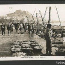 Postales: ALICANTE-LLEGADA DE LA PESCA POR LA MAÑANA-40-ROISIN-FOTOGRAFICA-POSTAL ANTIGUA-(59.774). Lote 166547582