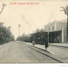 Postales: ELCHE-ESTACIÓN DEL FERROCARRIL-THOMAS AÑO 1914. Lote 172056209