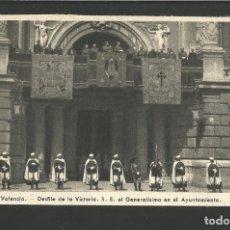 Postales: VALENCIA-DESFILE DE LA VICTORIA-GENERALISIMO EN EL AYUNTAMIENTO-FOT·QUINTANA-VER REVERSO-(61.586). Lote 174261558