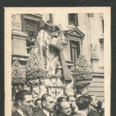 Postales: VALENCIA-LA VIRGEN EN SU PRIMERA SALIDA DESDE EL AYUNTAMIENTO-FOT·QUINTANA-VER REVERSO-(61.589). Lote 174261752