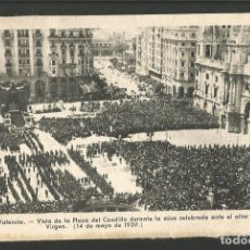 Postales: VALENCIA-VISTA DE LA PLAZA DEL CAUDILLO DURANTE LA MISA-FOT·QUINTANA-VER REVERSO-(61.593). Lote 174261905