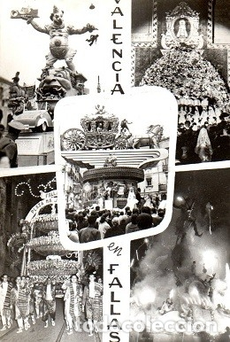 VALENCIA - VALENCIA EN FALLAS (Postales - España - Comunidad Valenciana Moderna (desde 1940))