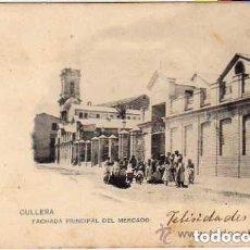 Postales: VALENCIA. CULLERA. FACHADA PRINCIPAL DEL MERCADO. REVERSO SIN DIVIDIR. CIRCULADA.. Lote 175657018