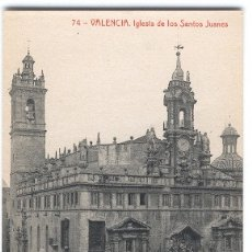Postales: VALENCIA. IGLESIA DE LOS SANTOS JUANES. Lote 176256222